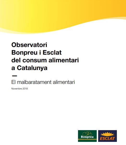 Observatorio Bon Preu i Esclat del consumo alimentario en Cataluña: el desperdicio alimentario