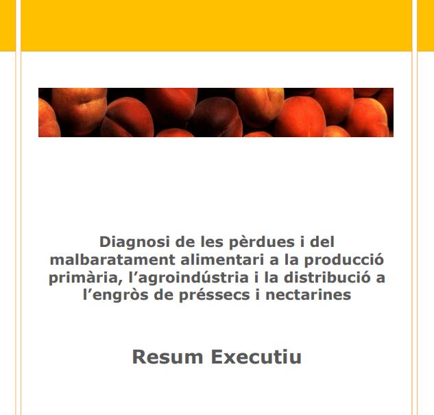 Diagnosi de les pèrdues i del malbaratament alimentari a la producció primària, l'agroindústria i la distribució a l'engròs de préssecs i nectarines