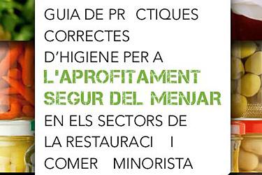 Guia de pràctiques d'higiene per a l'aprofitament segur del menjar en els sectors de la restauració i comerç minorista